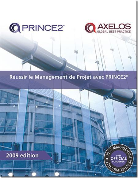 Réussir le Management de Projet avec PRINCE2