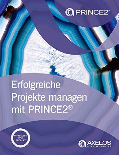Erfolgreiche projekte managen mit PRINCE2 2017