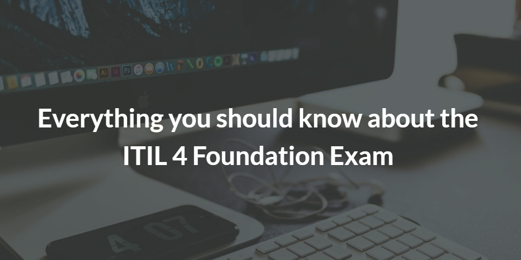 itil4 foundation exam