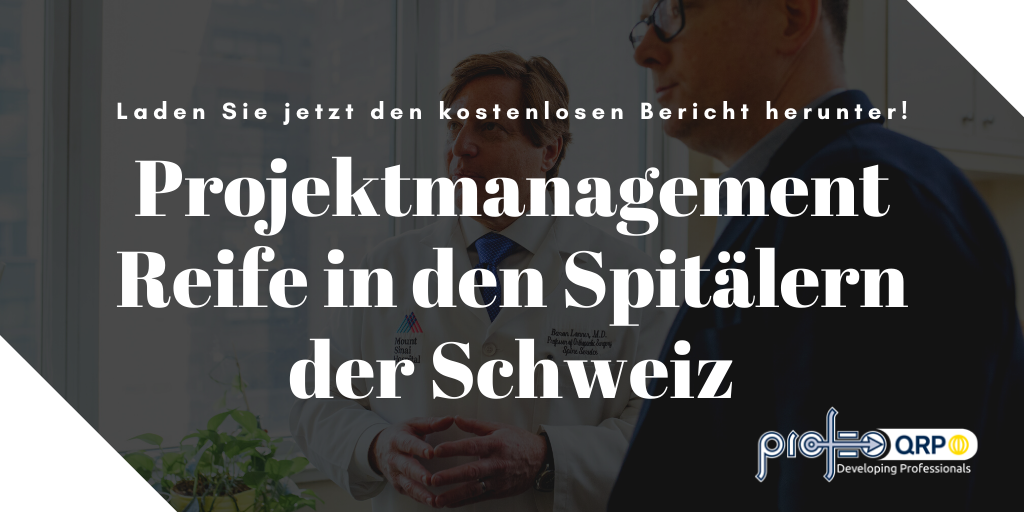 Projektmanagement Schweiz Spitälern