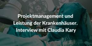 Projektmanagement-und-Leistung-der-Krankenhäuser-Claudia-Kary
