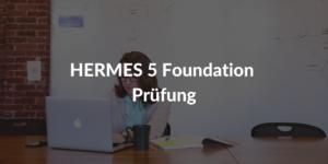 HERMES-Foundation-Prüfung