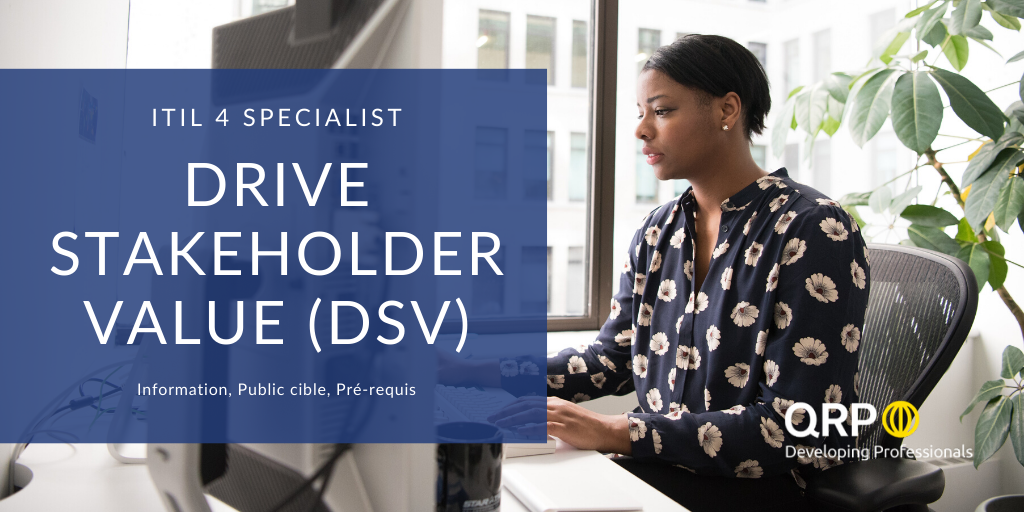 ITIL 4 Drive Stakeholder Value ITIL4 Specialist.