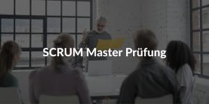 SCRUM Master Prüfung