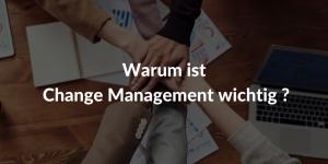 warum change management wichtig
