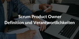 scrum-product-owner-aufgabe-definition-verantwortlichkeiten