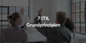 ITIL Grundprinzipien