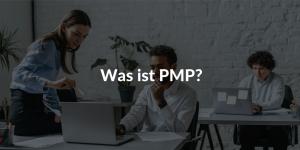 PMP was ist PMP Vorteile