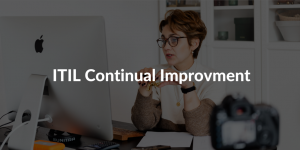 ITIL Continual Improvment