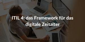 ITIL 4 Framework digitale Zeitalter