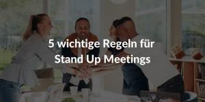Wie Sie Ihr Stand-up-Meeting verbessern können?
