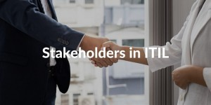 stakeholders in itil